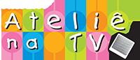 Ateliê na TV